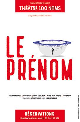 Le Prénom - Théâtre 100 Noms